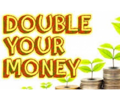 Make your money double within 3 month