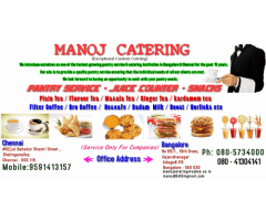 manoj catering and pantry services at all over chennai and bangalore Companies